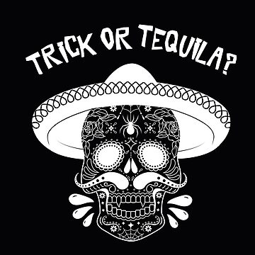 Halloween Vampire Sugar Skull Trick or Tequila? by TotalTeeGeek