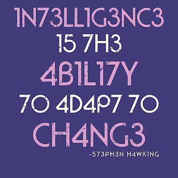 Intelligence is the Ability to Adapt to Change by deepsenses