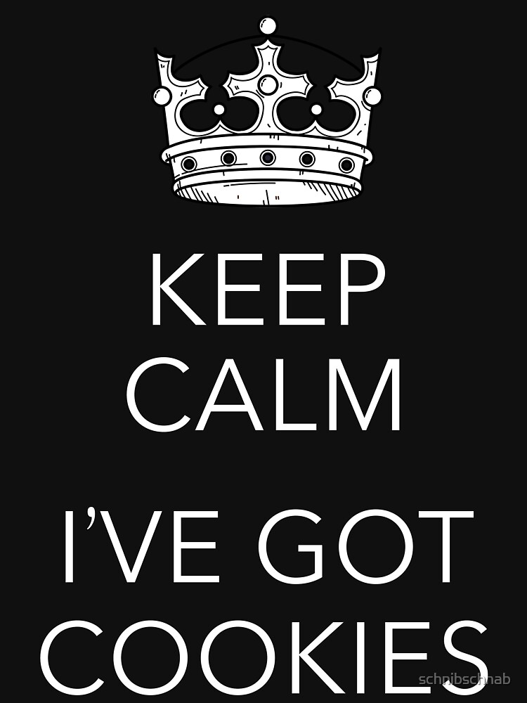 Keep Calm i've got it by schnibschnab