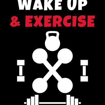 Wake up and Exercise gym weights by we1000