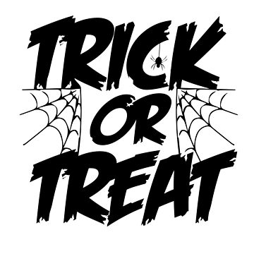 Scary Trick Or Treat Halloween With Spider Web by galleryOne