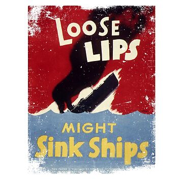 WWII Poster Loose Lips Might Sink Ships T-shirt by joseluizleite