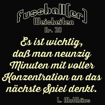 Footballer T-Shirt / Football Wisdom 28 by lemmy666