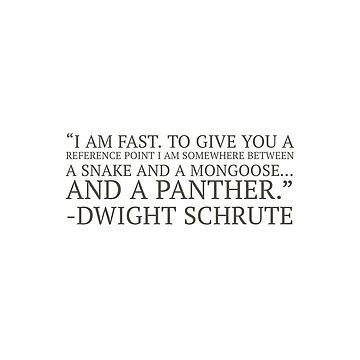 """""""I Am Fast. To Give You A Reference Point I Am Somewhere Between A Snake And A Mongoose… And A Panther.""""  by VinyLab"""