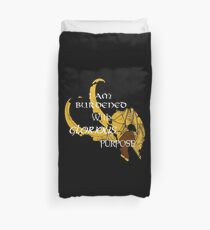 I am burdened with glorious purpose Duvet Cover