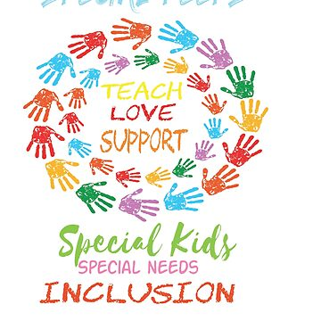 Great for all occassions Inclusion Tee Special inclusion by Customdesign200