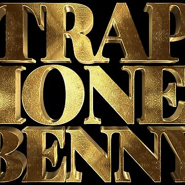 Trap Money Benny Golden by Under-TheTable