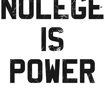 Nolege Is Power by ixmanga