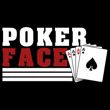 Poker Face T-Shirt & Gift Idea by larry01