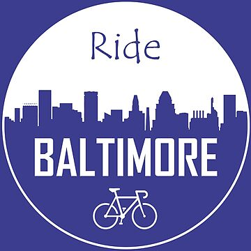 Ride Baltimore by esskay
