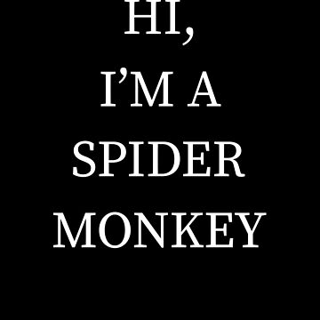 I'm A Spider Monkey Halloween Funny Last Minute Costume by CustUmmMerch