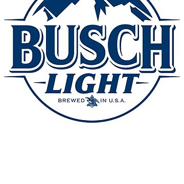 Busch Light Funny T-Shirt for Beer lovers by danny911