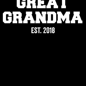 Great Grandma Est 2018 Gender Reveal by with-care