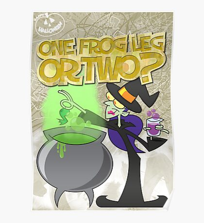 Halloween Poster 2009 - One Frog Leg or Two Poster