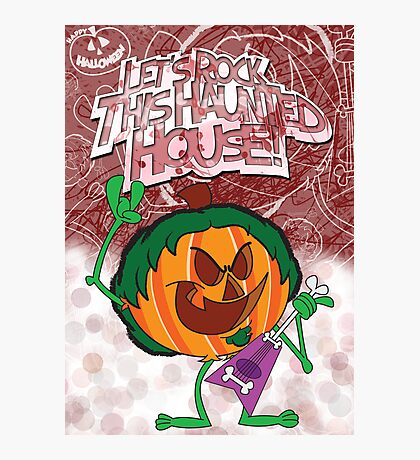 Halloween Poster 2009 - Lets Rock This Haunted House Photographic Print
