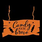 Candy For The Brave by wantneedlove