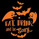 Eat Drink and Be Scary by wantneedlove
