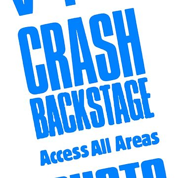 Crash - Rock Magazine Backstage Photo Pass by tomastich85