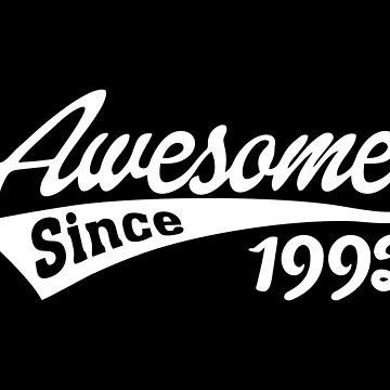 Awesome Since 1992 by TheArtism