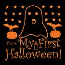 Halloween T-Shirts & Gifts: This is My First Halloween by wantneedlove