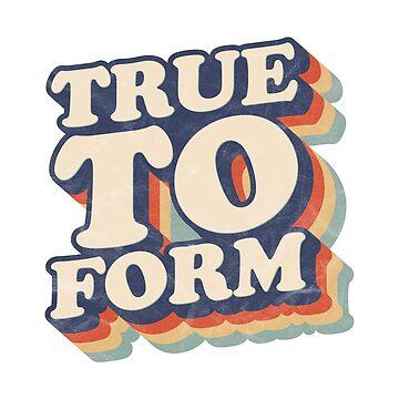 True to Form Shirt - Beto O'Rourke and Ted Cruz Debate Texas Senate by goodfriendkyle