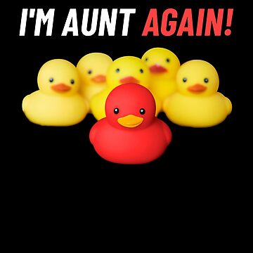 I'm aunt again baby announcement cute rubber ducks by peter2art