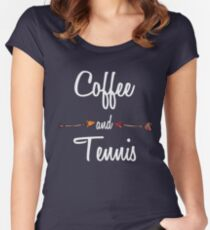 Coffee and Tennis T shirt Hoodie Women's Fitted Scoop T-Shirt