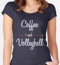 Coffee and Volleyball T shirt Hoodie Women's Fitted Scoop T-Shirt