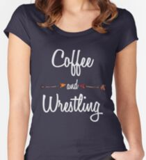 Coffee and Wrestling T shirt Hoodie Women's Fitted Scoop T-Shirt
