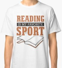 Reading is my favorite sport 1 Classic T-Shirt