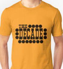 The Decade Unisex T-Shirt