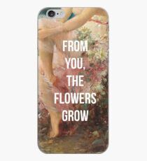 From You, The Flowers Grow iPhone Case