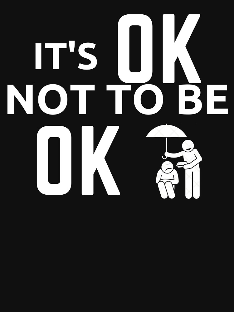 Its Ok Not To Be Ok by MeCocky