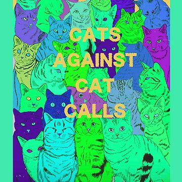 Green Cats Against CatCalls by MelanixStyles