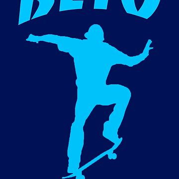 Beto for Senate - Blue - Skateboarding by Thelittlelord