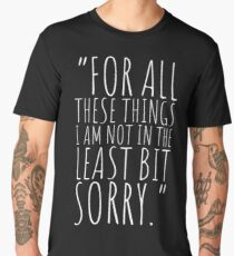 Sorry, not sorry Men's Premium T-Shirt