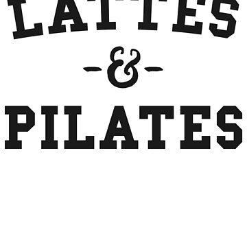 Lattes and Pilates T-Shirt Women Fitness Love Class by 14thFloor