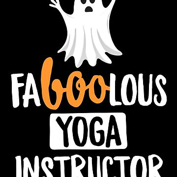 Fa-boo-lous Yoga Instructor Funny Yoga T-Shirt Halloween by 14thFloor