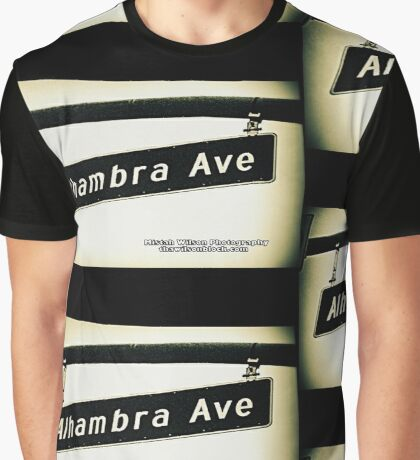 Alhambra Avenue1 Los Angeles California by Mistah Wilson Photography Graphic T-Shirt