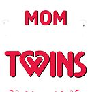 Mom of Freaking Awesome Twins by TWINS™ Magazine