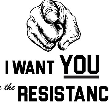 I want you for the resistance by GPam