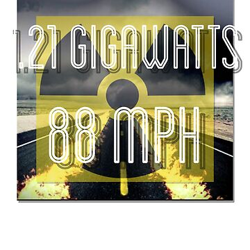 88 mph and 1.21 gigawatts funny 80s tee by TimShane