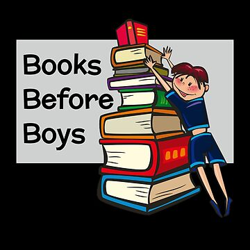 Books Before Boys by DogBoo