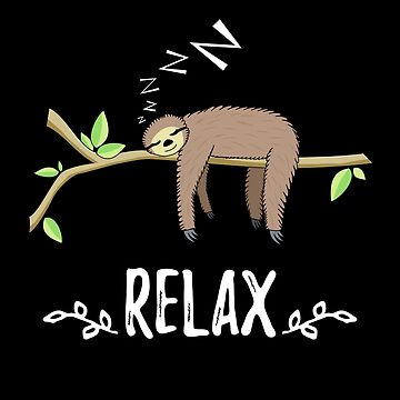Funny Sleeping Sloth in Relax mood by mrhighsky