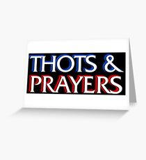 Thots and Prayers - Special Victims Edition Greeting Card