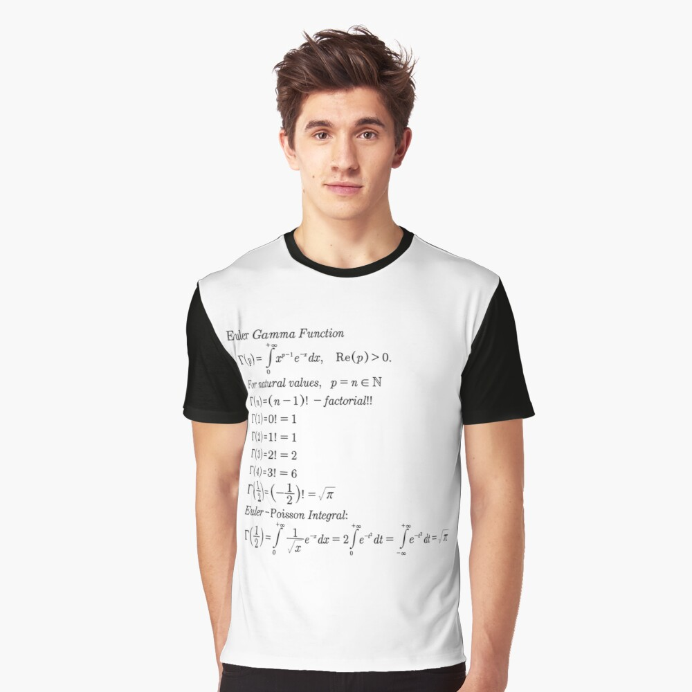 #mathematics #gammafunction #Γ #capital #Greekalphabet #letter #extension #factorial #function #argument #shifteddown #real #complex #numbers #gamma #defined #complexnumbers #nonpositive #integers Graphic T-Shirt Front