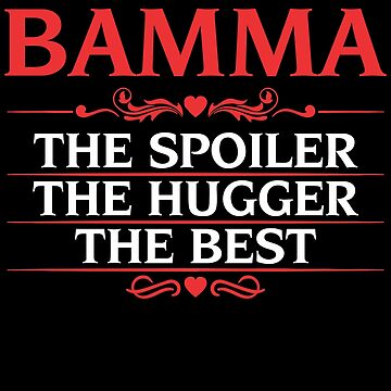 An Awesome Birthday or Christmas gift for Bamma  by BBPDesigns