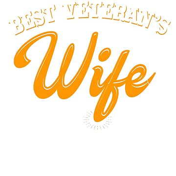 Veterans Day 2019 Wife Gifts - Best Veterans Wife Since 1954 by daviduy