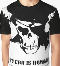 To Err Is Human To Arr Is Pirate Graphic T-Shirt
