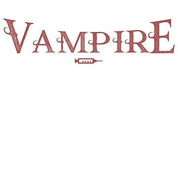 Medical T Shirt Professional Vampire Phlebotomist by noirty